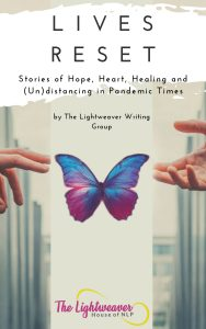 Lives Reset: Stories of Hope, Heart, Healing and (Un)distancing
